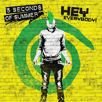 5 SECONDS OF SUMMER - HEY EVERYBODY! on iTunes
