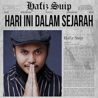 Hafiz - Hari Ini Dalam Sejarah MP3