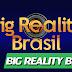 BIG REALITY BRASIL