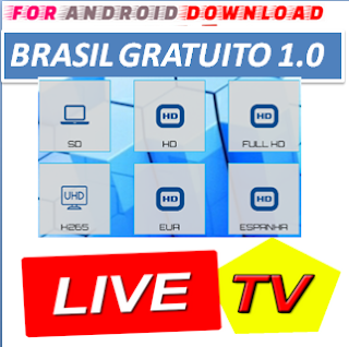 Download Android Free Brasil Gratuito IPTV Apk -Watch Free Live Cable Tv Channel-Android Update LiveTV Apk  Android APK Premium Cable Tv,Sports Channel,Movies Channel On Android