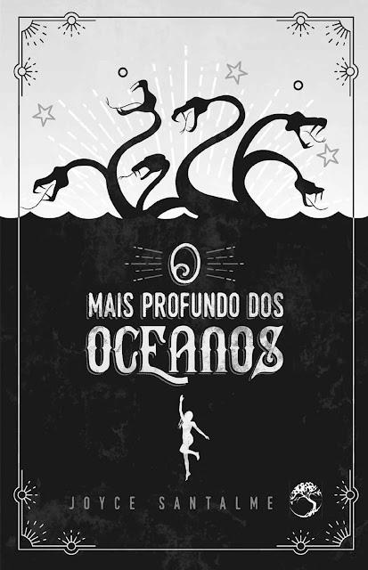 O mais profundo dos oceanos - Joyce Santalme
