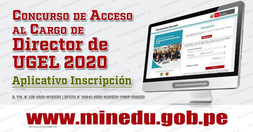 MINEDU inicia inscripciones para el Concurso de Acceso al Cargo de Directores de UGEL (21 Julio al 3 Agosto 2020)