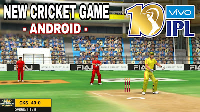 2019 NEW Cricket Game For ANDROID | With VIVO IPL & World Cup Features | Download Now