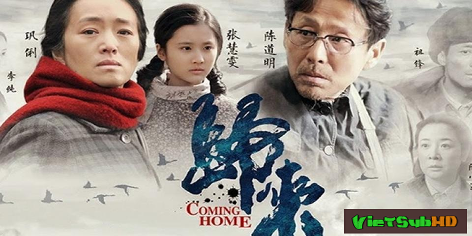 Phim Quay Về VietSub HD | Coming Home 2014