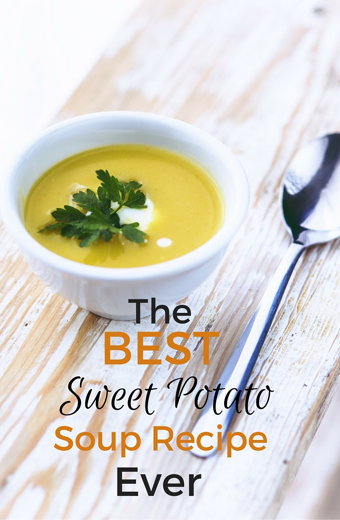 The Best Sweet Potato Soup Recipe Ever