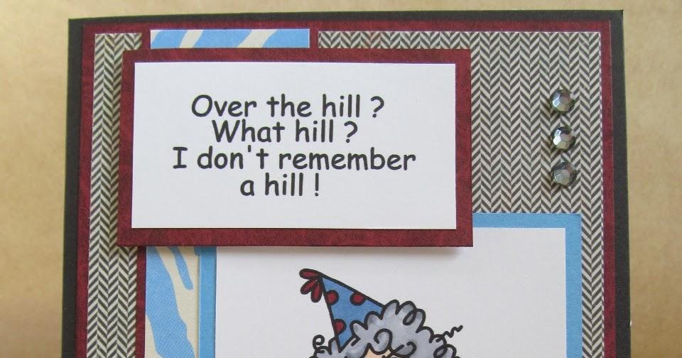 Savvy Handmade Cards: Over the Hill Birthday Card