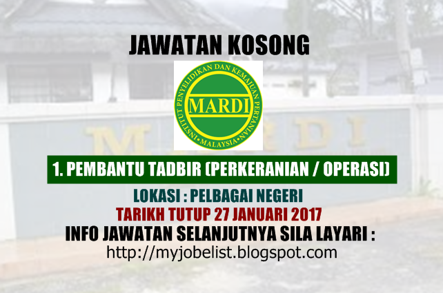 Jawatan Kosong Institut Penyelidikan dan Kemajuan Pertanian Malaysia (MARDI) Januari 2017