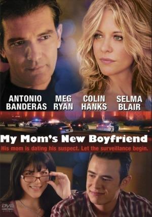Bạn Trai Mới Của Mẹ - My Mom's New Boyfriend (2008)