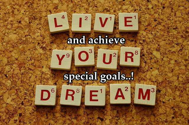 How to achieve a special goal