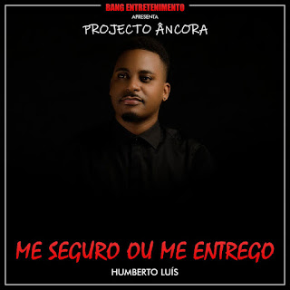 Humberto Luís - Me Seguro Ou Me Entrego Mp3 Download Songs