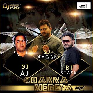Download-Channa-Meriya-(Ae-Dil-Hai-Mushkil)-DJs-Vaggy,-Stash-&-AJ-(Dubai)-Mix