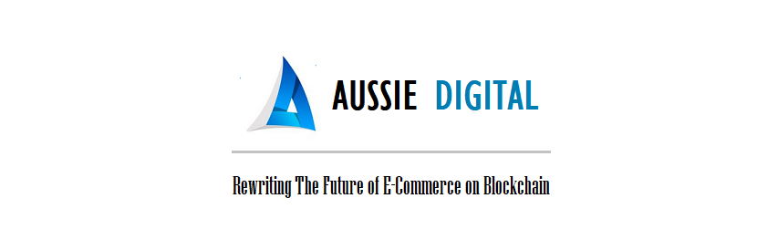 Aussie Digital to Develop Future E-Commerce Powered by Blockchain Technology