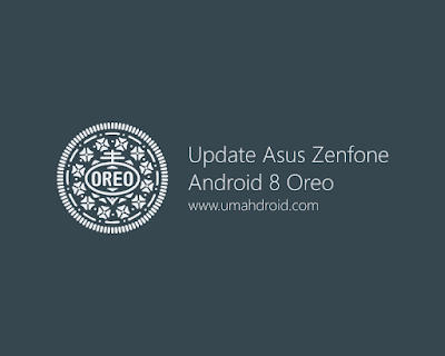 Firmware Android 8 Oreo Zenfone