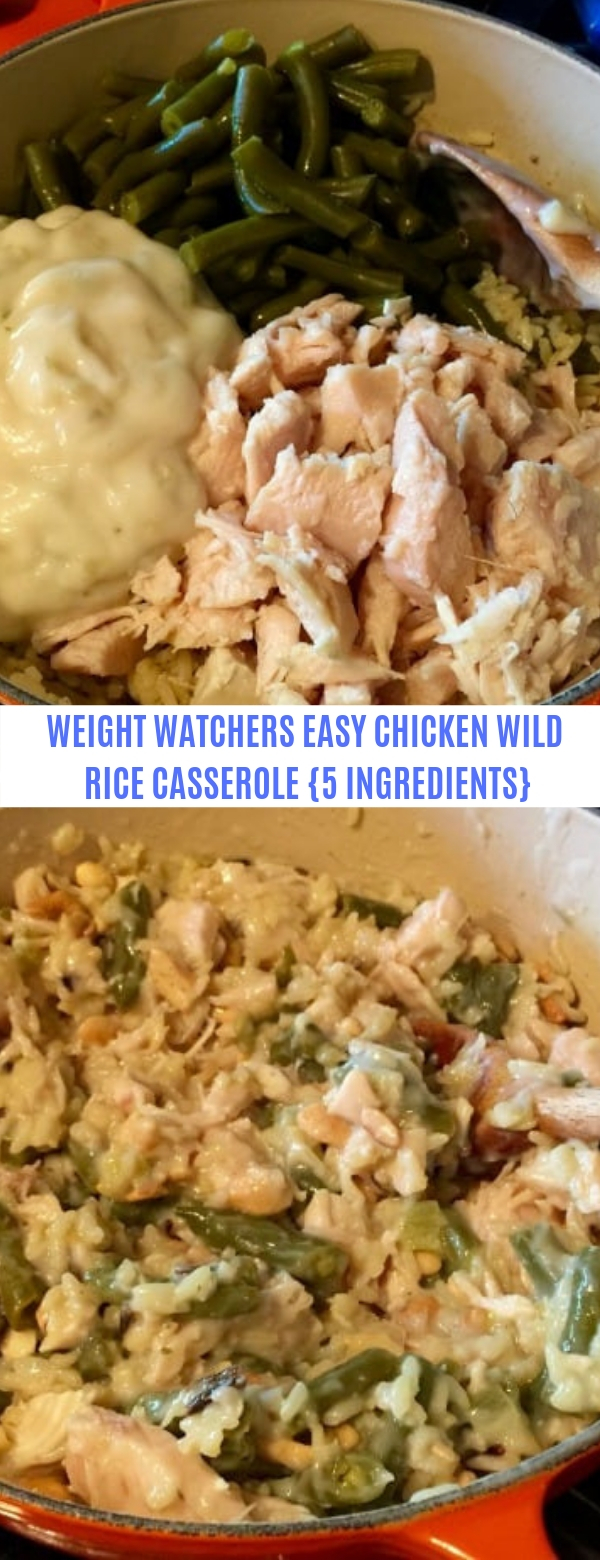 Weight Watchers Easy 5-Ingredient Chicken Wild Rice Casserole Recipe