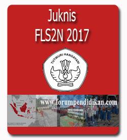 Juknis Pelaksanaan FLS2N, Jawa Tengah 2017