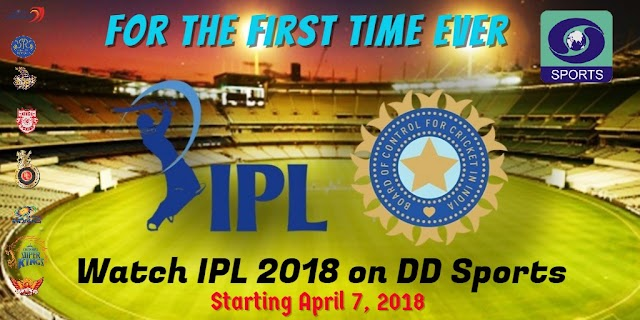 First time watch Vivo IPL 2018 on Doordarshan Network