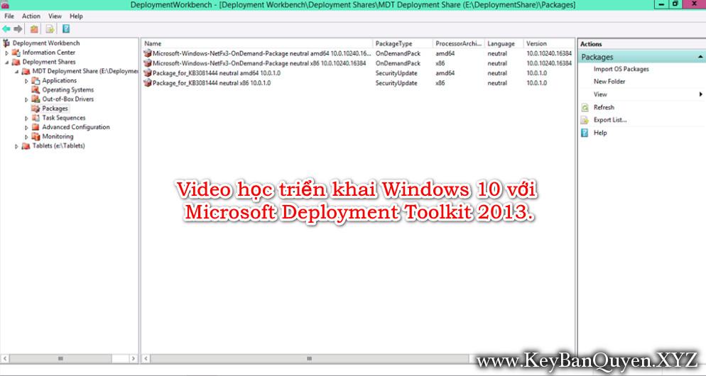 Video học triển khai Windows 10 với Microsoft Deployment Toolkit 2013.
