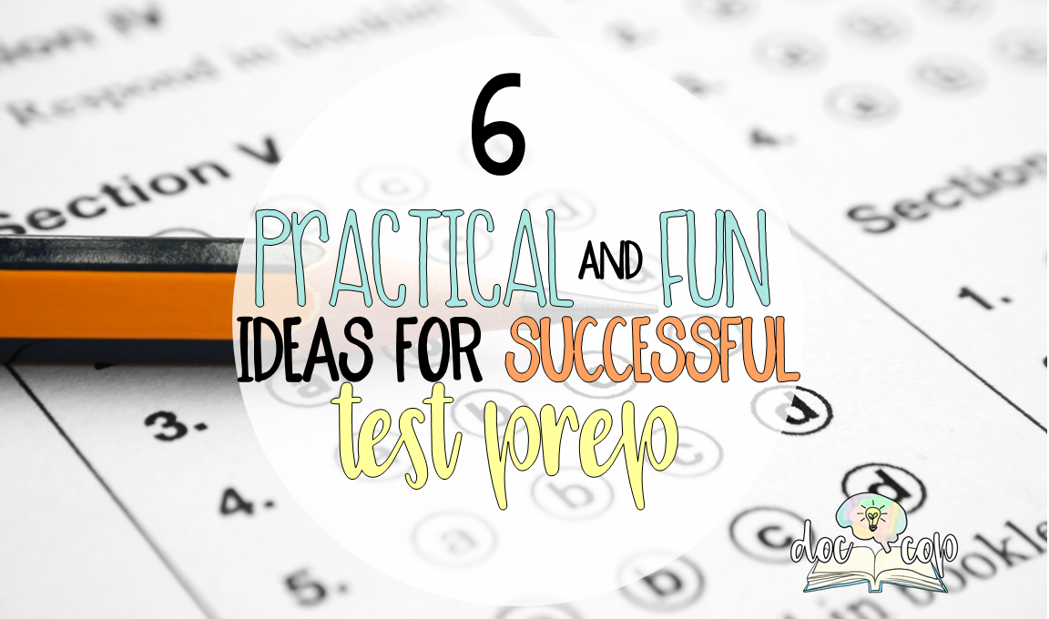 Check out this post for six practical (and fun) ideas for test prep that your students are sure to love but will also get them ready for exam day!