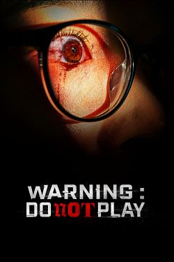 Warning : Do Not Play [HDRip] [Streaming] [Telecharger]