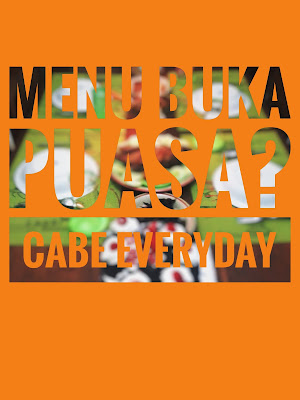 Menu Buka Puasa? Ya, Cabe Everyday!