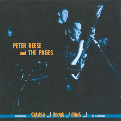 Peter Reese & The Pages - Beat In Germany/The 60s Antology - Smash, Boom, Bang