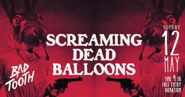 [News] Screaming dEAD Balloons live @ Bad Tooth [12.May.'19]