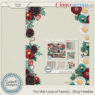 Creative Team, Annemarie, for GingerScraps – Buffet Goodies for  February (Save 50%) - For the Love of Family - by CathyK Designs and Coordinating Freebies