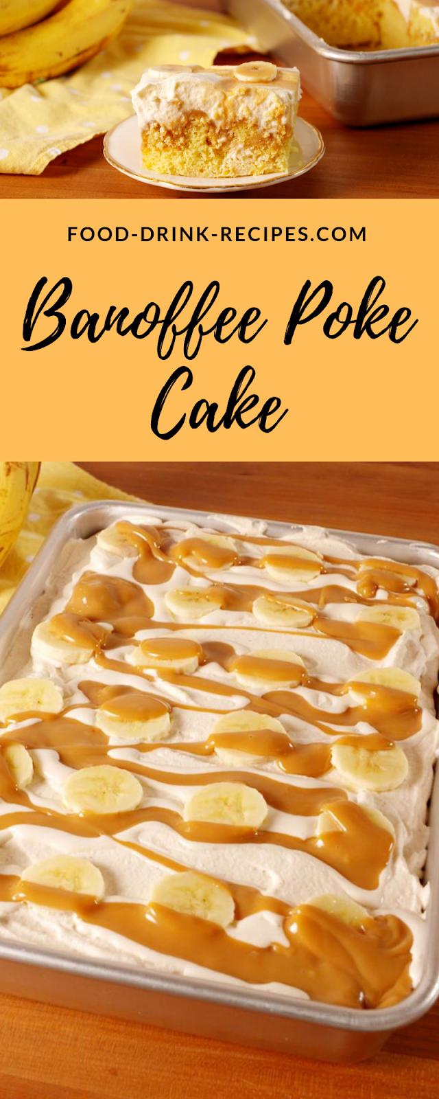 Banoffee Poke Cake - food-drink-recipes.com
