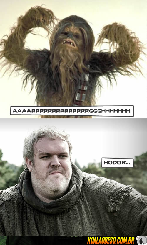 Star Wars X Game of Thrones - Chewbacca X Hodor
