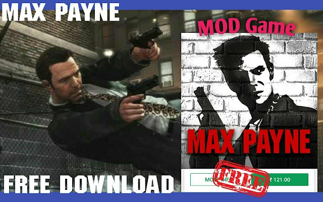 Max Payne Rockstar Mobile Latest mod Game Apk + Data free Download for android