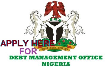 Apply Here For Debt Management Office Recruitment 2018/2019 | Application Form Portal