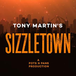Tony Martin's SizzleTown