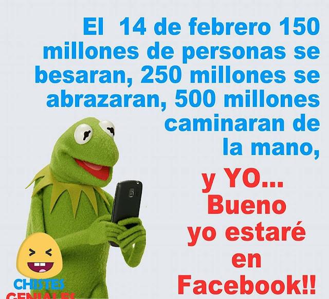 14 de febrero y yo en Facebook