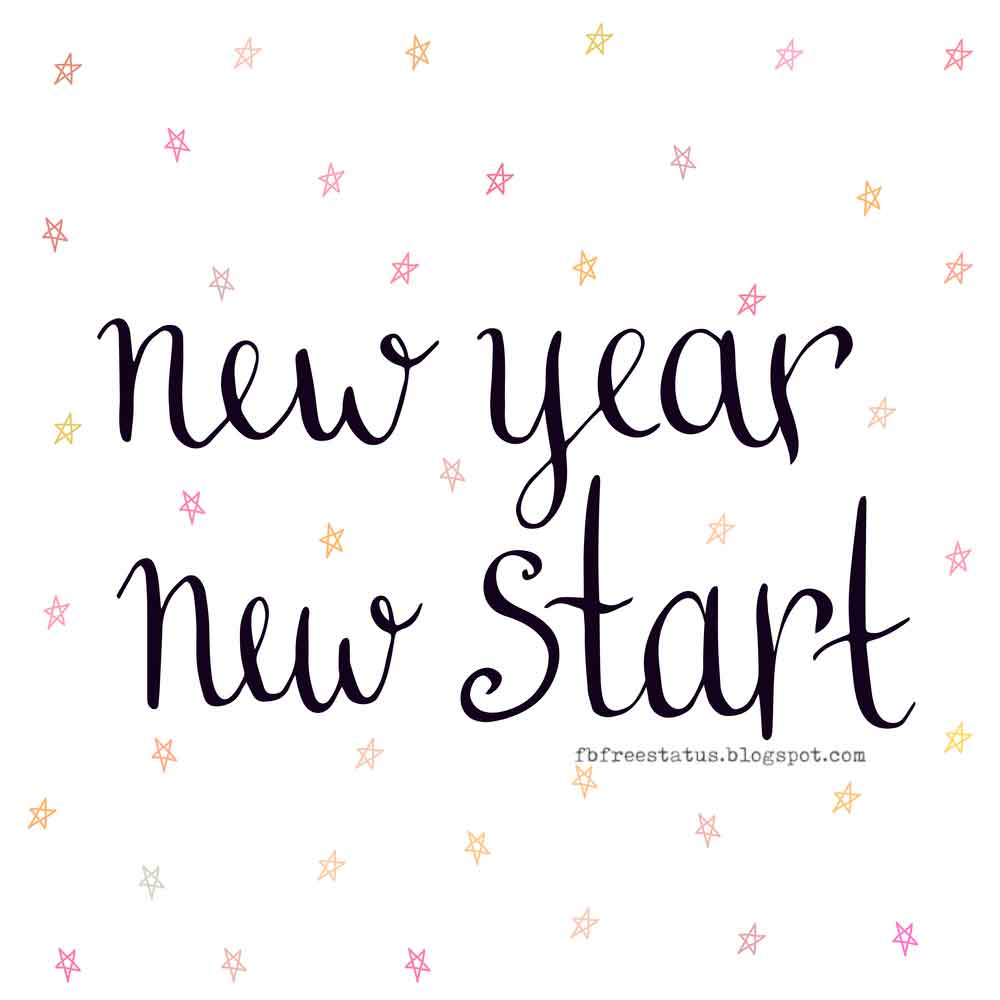New Year, New Start, Happy New Year.