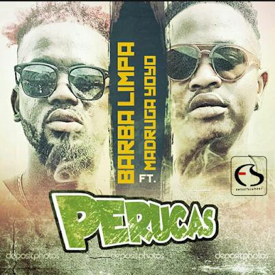Barba Limpa ft. Madruga Yoyo - Perucas (Afro House) Download Mp3