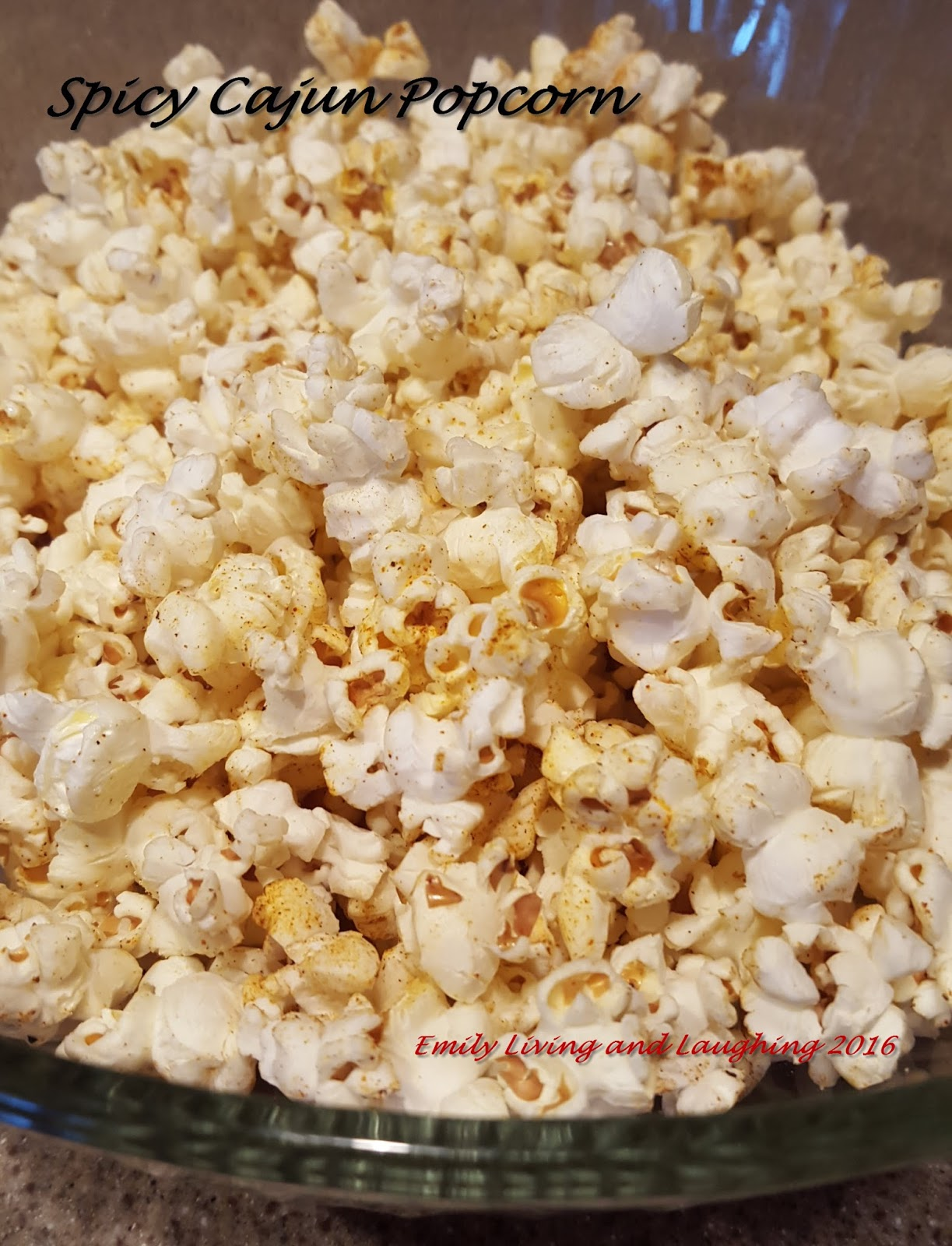 Emily Living and Laughing : Spicy Cajun Popcorn