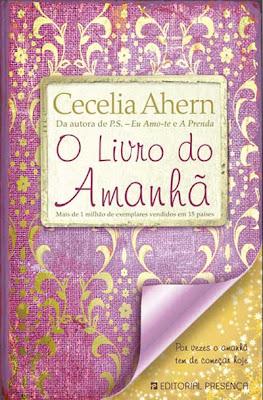 News: O Livro do Amanha, de Cecelia Ahern 8