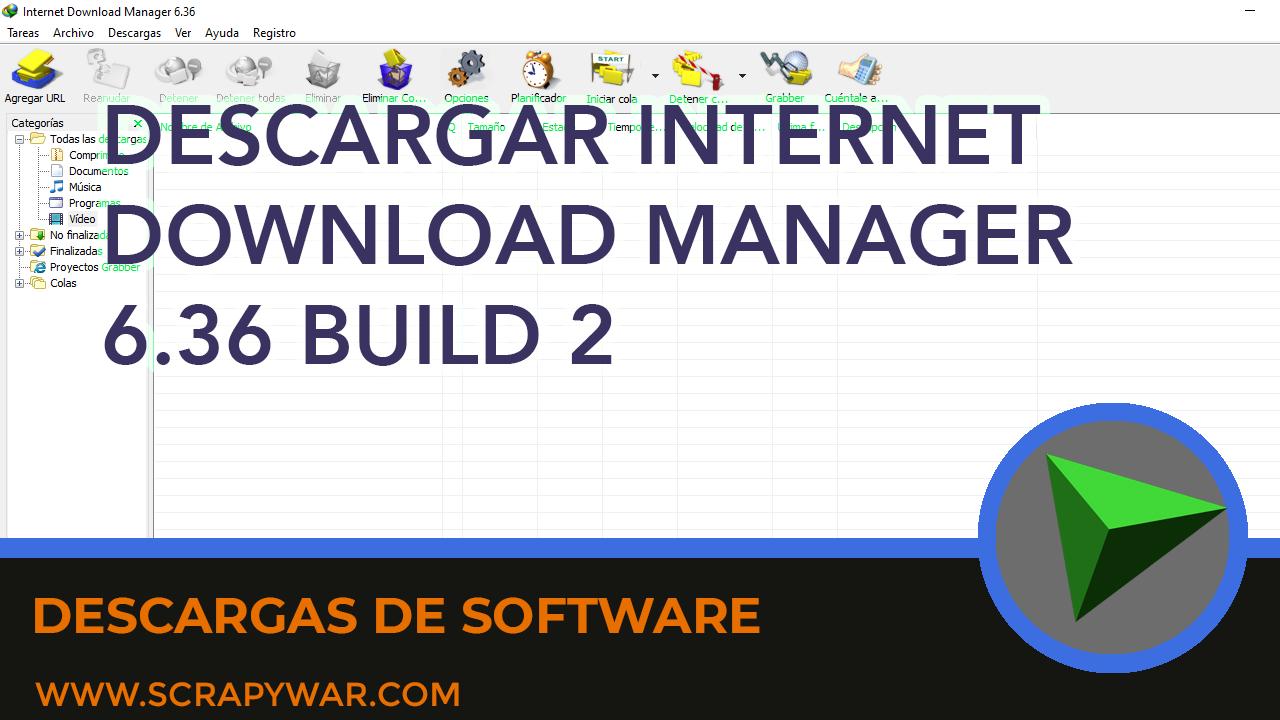 Download Internet Download Manager 6.36 Build 2 FREE + CRACK