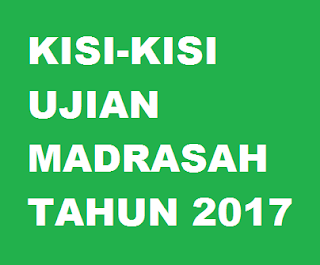 Kisi Kisi Ujian Madrasah 2017 Warta Madrasah