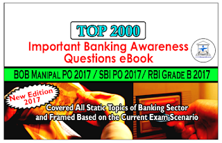 TOP 2000 - Important Banking Awareness Questions eBook Especially for BOB Manipal PO & SBI PO Mains 2017 – Download in PDF