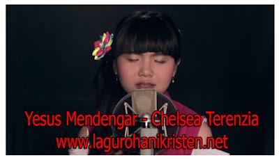 Download Lagu Yesus Mendengar - Chelsea Terenzia