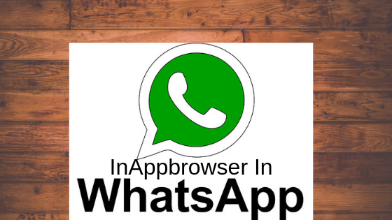 Instant Messaging App Whatsapp is doing a new one and beta has been summarized. The company probably wants to support users with InAppbrowser, which is currently under development.
