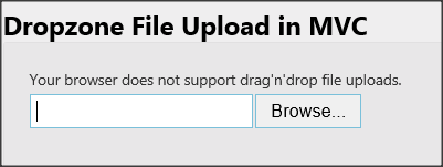 ASP NET MVC: Drag & Drop File Upload with Fallback Browser Support