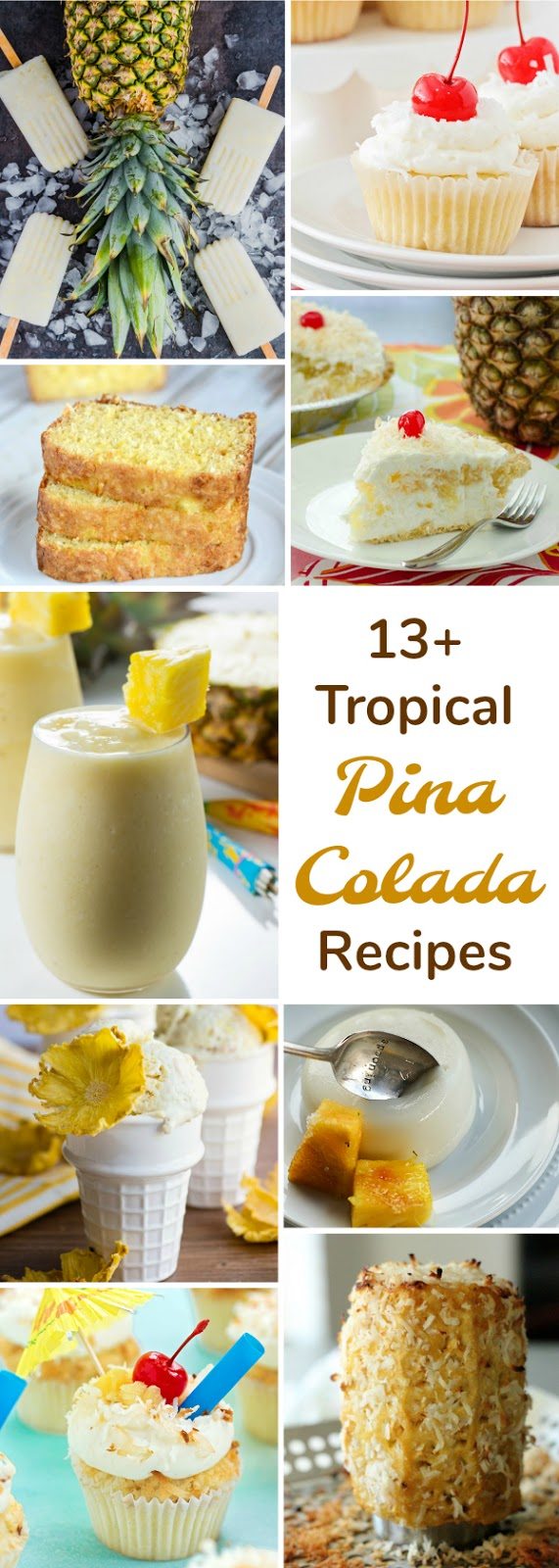 13 amazing piña colada recipes from your favorite food bloggers!