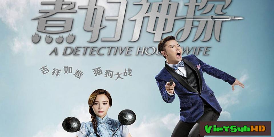 Phim Thần Thám Nội Trợ Hoàn Tất (43/43) VietSub HD | A Detective Housewife 2016