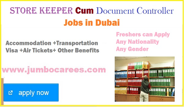Store Keeper cum Document Controller Jobs in Dubai with Accommodation