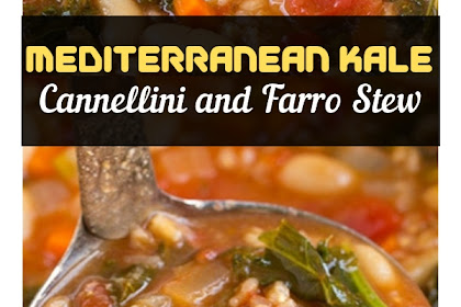 Mediterranean Kale, Cannellini and Farro Stew