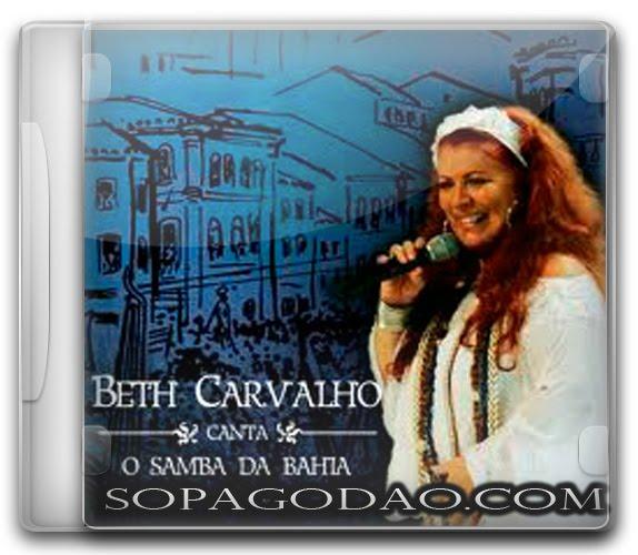 Baixar Beth Carvalho - Beth Carvalho Canta o Samba Da Bahia (2009)
