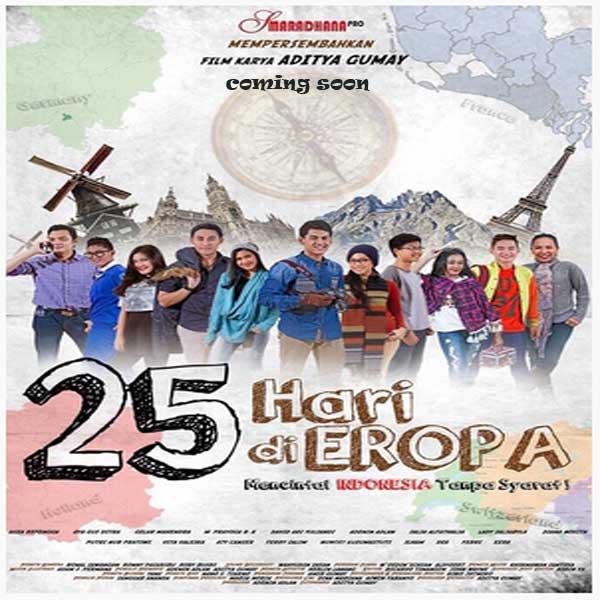 25 Hari di Eropa, Film 25 Hari di Eropa, 25 Hari di Eropa Sinopsis, 25 Hari di Eropa Trailer, 25 Hari di Eropa Revie, Download Poster Film 25 Hari di Eropa 2016