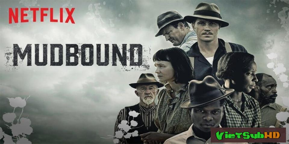 Phim Hậu chiến VietSub HD | Mudbound 2017